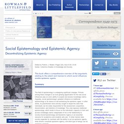Social Epistemology and Epistemic Agency - Rowman & Littlefield International