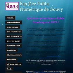 EPN c'est quoi? - epn-gouvy.com