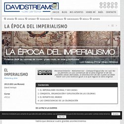 La época del Imperialismo - DAVID STREAMS