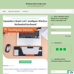 96% Southpaw Wireless Mechanical Keyboard