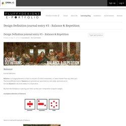 miguel de pena's ePortfolio » Design Definition journal entry #3 – Balance & Repetition