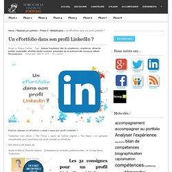 Un ePortfolio dans son profil LinkedIn