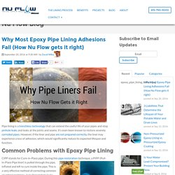 Why Most Epoxy Pipe Lining Adhesions Fail (How Nu Flow gets it right)
