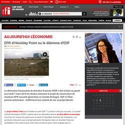 EPR d'Hinckley Point ou le dilemme d'EDF