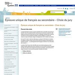 Épreuve unique de français au secondaire - Choix du jury