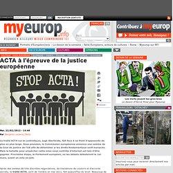 ACTA à l'épreuve de la justice européenne