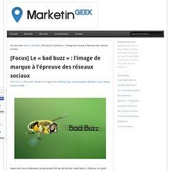 Attention au Bad Buzz