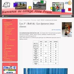 Les 3° : Rob'ok - Les épreuves inter-classes - College ANNE FRANK