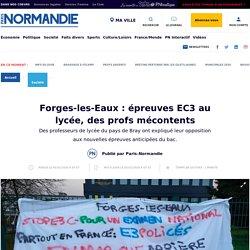 Forges-les-Eaux : épreuves EC3 au lycée, des profs mécontents - Société - Paris Normandie