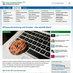 ePrivacy-Verordnung und Cookies – Der aktuelle Stand