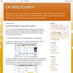 Le blog Epsilon: Comment transférer un livre sur un Kindle ?