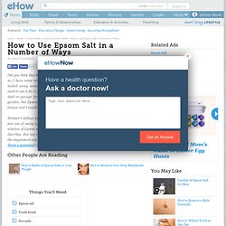 How to Use Epsom Salt in a Number of Ways