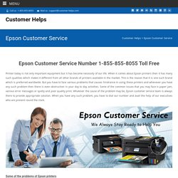 Epson Customer Service Number 1-855-855-8055 Toll Free
