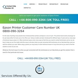 Epson Printer Phone Number UK 0800-090-3264 Epson Printer Helpline UK