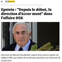 """Epstein : """"Depuis le début, la direction d'Accor ment"""" dans l'affaire DSK - L'affaire DSK"""