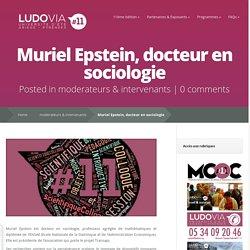 Muriel Epstein, docteur en sociologie