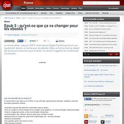 Epub 3 : qu'est-ce que ça va changer pour les ebooks ?
