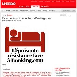 L'épuisante résistance face à Booking.com