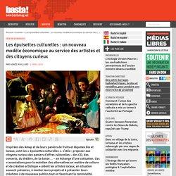 Les épuisettes culturelles : un nouveau modèle économique au service des artistes et des citoyens curieux