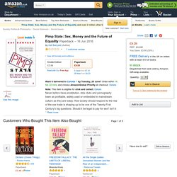 Pimp State: Sex, Money and the Future of Equality: Amazon.co.uk: Kat Banyard: 9780571278220: Books