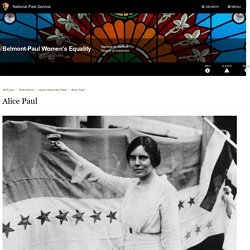 Alice Paul - Belmont-Paul Women's Equality National Monument (U.S. National Park Service)