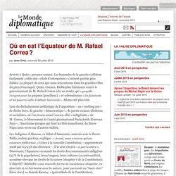 Où en est l'Equateur de M. Rafael Correa ?, par Jean Ortiz