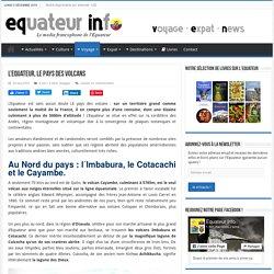 L'Equateur, LE pays des volcans - Equateur Info - Le Media Francophone de l'Equateur