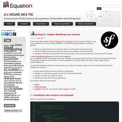 Blog Equation » Symfony 2 : intégration de Bootstrap dans Symfony avec Assetic
