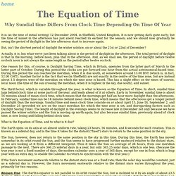The Equation of Time - Why Sundial Time Differs From Clock Time Depending On Time Of Year