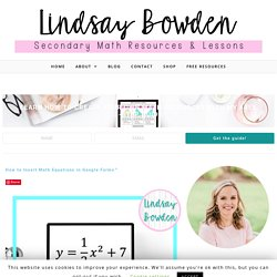 How to Insert Math Equations in Google Forms™ - Lindsay Bowden
