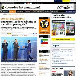 Pourquoi Teodoro Obiang se met-il au portugais?