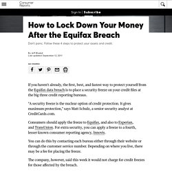 How to Lock Down Your Money After the Equifax Breach - Consumer Reports