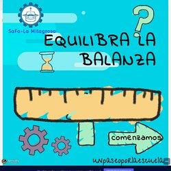EQUILIBRA LA BALANZA by unpaseoporlaescuela on Genially