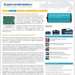 Les circuits d'équilibrage de tension pour supercondensateurs