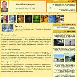 Equilibration énergétique par la kinésiologie - Jean-Pierre Norguet, kinésiologue à Bruxelles