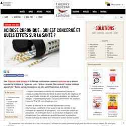 Equilibre acide-base Acidose chronique : qui est concerné et quels effets sur la santé ?