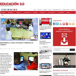 EquiPADos o cómo introducir tabletas en Infantil