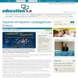 Imparare ad imparare: equipaggiati per il futuro - Didattica e apprendimento