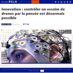 Une équipe de chercheurs peut contrôler un essaim de drones par la pensée