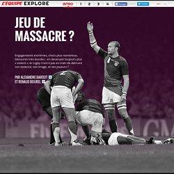 L'Equipe Explore - Rugby, jeu de massacre ?
