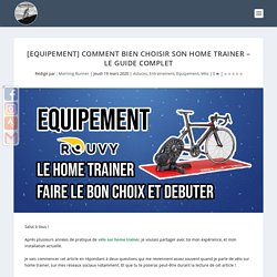[EQUIPEMENT] Comment bien choisir son Home Trainer - Le guide complet - Morning Runner - Anthony FRONTERA