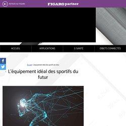 L'équipement idéal des sportifs du futur - Connectez votre santé - Nokia x Le Figaro Lifestyle
