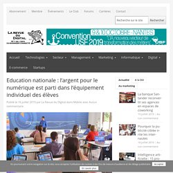 Education nationale: l'argent pour le numérique est parti dans l'équipement individuel des élèves