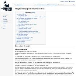 Projet d'équipement machines - Les Fabriques du Ponant