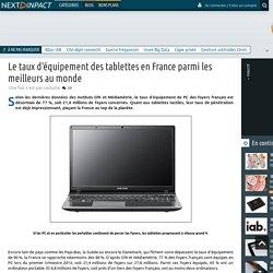 Le taux d'équipement des tablettes en France parmi les meilleurs au monde