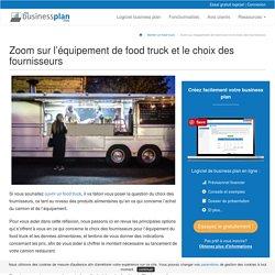 Zoom sur l'équipement de food truck et le choix des fournisseurs