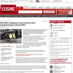 Bruxelles soupçonne une entente entre équipementiers automobiles