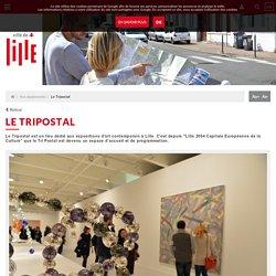 Le Tripostal / Lille