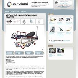 Montage sur équipements médicaux roulants - Roue électrique autonome -
