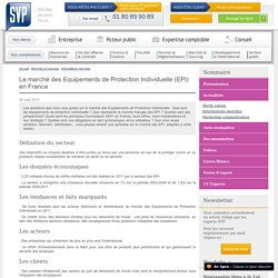 Le marché des Equipements de Protection Individuelle (EPI) en France